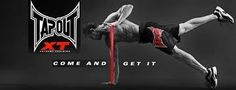 TapOut XT....my new workout! Way better than insanity!!