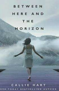 Cazadora De Libros y Magia: Between Here And The Horizon - Callie Hart +21