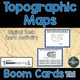 Topographic Maps Task Cards - Distance Learning Digital Bo