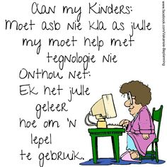 Aan my kinders found on my phone Father's Day, Afrikaans Quotes, Wellness, Positive Quotes, Laughter, Funny Pictures, Life Quotes, Inspirational Quotes, Motivational