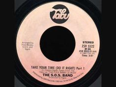 The S.O.S Band - Take Your Time (Do It Right) 1980 on Tabu Records Funk/ Soul