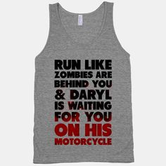 Run Like Daryl is Waiting | HUMAN | T-Shirts, Tanks, Sweatshirts and Hoodies
