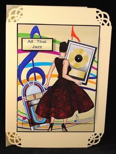 All That Jazz on Craftsuprint designed by Gail Collins - made by Yvonne Middleton - Printed on 135 gsm paper, I cut out all of the elements and decoupaged using foam pads, I then mounted the image onto the card using dst. This is a lovely design. - Now available for download!