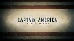 Captain America: The First Avenger (2011) — Art of the Title
