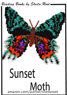 "A beading pattern for a butterfly with overlapping wings and a raised body.  From the book ""More 3-D Butterflies in Peyote Stitch"" by Sheila Root"