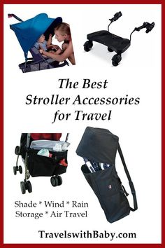 Best stroller accessories for travel to ease your family's vacation. Add shade to strollers, insect protection, storage, rain protection and more. Helpful baby gear for your travel stroller. Baby Travel Bed, Toddler Travel, Travel With Kids, Family Travel, Best Travel Stroller, Best Carry On Luggage, Flying With A Baby, Stroller Bag, Baby Equipment