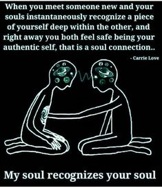 When You Meet Someone New and Your Souls Instantaneously Recognize a Piece of Yourself Deep Within the Other and Right Away You Both Feel Safe Being Your Authentic Self That Is a Soul Connection Carrie Love My Soul Recognizes Your Soul Spiritual Love, Spiritual Quotes, Positive Quotes, Spiritual Connection, Positive Life, Soul Connection Quotes, Soulmate Connection, Love Connection, Words Quotes