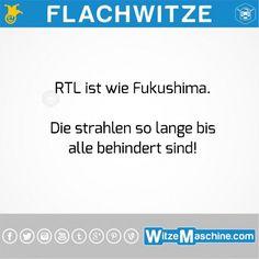 Flachwitze #196 - RTL ist wie Fukushima und macht behindert