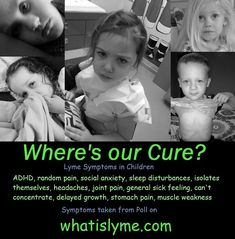 Children with Lyme Disease Awareness Poster   What is Lyme Disease?