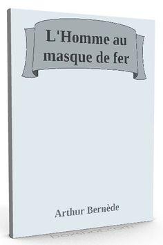 Disponible maintenant sur @ebookaudio:  L'Homme au masque...   http://ebookaudio.myshopify.com/products/lhomme-au-masque-de-fer-arthur-bernede-livre-audio?utm_campaign=social_autopilot&utm_source=pin&utm_medium=pin  #livreaudio #shopify #ebook #epub #français