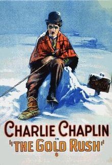 """The Gold Rush"" (1925). Directed by Charlie Chaplin. Starring: Charlie Chaplin,             Mack Swain, Tom Murray. It is a comedy about the adventures of an ordinary person in Alaska during the period of so-called ""Gold Rush"". The film is full of tricks and funny scenes. Recommended age - 10+"