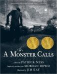 A Monster Calls. by Patrick Ness. An unflinching, darkly funny, and deeply moving story of a boy, his seriously ill mother, and an unexpected monstrous visitor. At seven minutes past midnight, thirteen-year-old Conor wakes to find a monster outside his bedroom window. But it isn't the monster Conor's been expecting - the nightmare he's had nearly every night since his mother started her treatments.