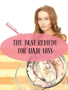 THE BEST REMEDY FOR HAIR LOSS