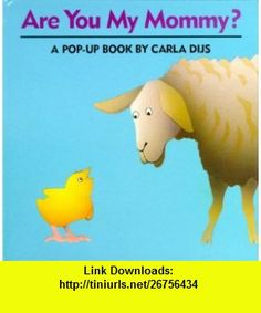 Are You My Mommy? (9780671702267) Carla Dijs , ISBN-10: 0671702262  , ISBN-13: 978-0671702267 ,  , tutorials , pdf , ebook , torrent , downloads , rapidshare , filesonic , hotfile , megaupload , fileserve