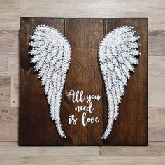"""All You Need Is Love"" quote & wings String Art"