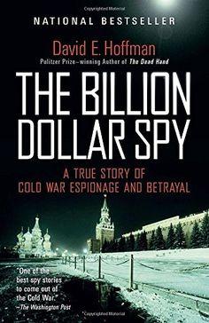 The Billion Dollar Spy: A True Story of Cold War Espionage and Betrayal, http://www.amazon.com/dp/0345805976/ref=cm_sw_r_pi_awdm_qeFvxb104XX98