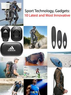 Sport Technology, Gadgets: 10 Latest and Most Innovative