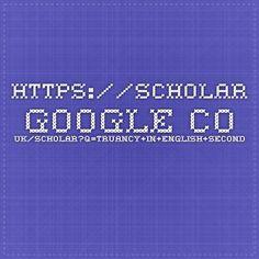 https://scholar.google.co.uk/scholar?q=Truancy+in+English+secondary+schools&btnG=&hl=en&as_sdt=0%2C5