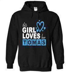 This girl love TOMAS T Shirt, Hoodie, Sweatshirts - tee shirts #Tshirt #style