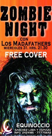 "MIE.31 ★ Zombie Night - Rock Classic Party con""MadaFathers"" ★ FREE COVER"