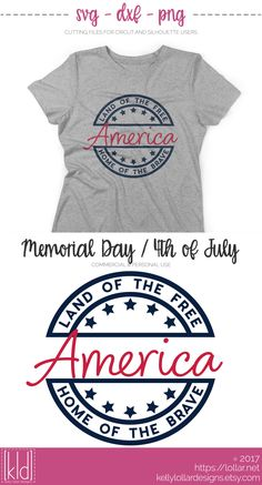 America - Land of the Free, Home of the Brave - Forth of July svg - Memorial Day svg - Personal and Commercial Licenses Available by Kelly Lollar Designs Cricut Air, Cricut Vinyl, Silhouette Cameo Projects, Silhouette Design, Cricut Tutorials, Cricut Ideas, Vinyl Shirts, Tee Shirts, Silhouette Machine
