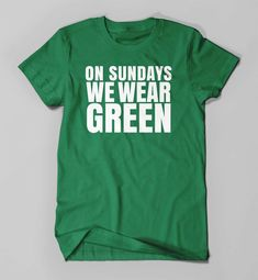 Hey, I found this really awesome Etsy listing at https://www.etsy.com/ca/listing/247937199/eagles-on-sundays-we-wear-green-eagles