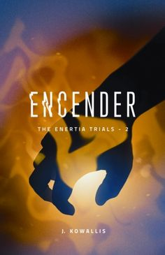 Review - Encender (The Enertia Trials