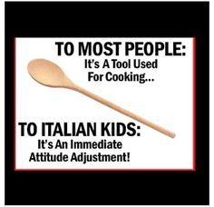 Spoon...Italian kids, country kids, Irish kids, Pretty much kids in general