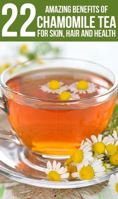 22 Amazing Benefits Of Chamomile Tea For Skin, Hair And Health