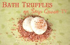 Bath Truffles on Soap Queen