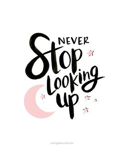 NEVER STOP LOOKING UP   FREE DOWNLOAD