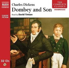 Dombey and Son written by Charles Dickens performed by David Timson on CD (Unabridged) Dombey And Son, Father And Son, Simon Callow, The Pickwick Papers, Nicholas Nickleby, The Old Curiosity Shop, Dysfunctional Relationships, Classic Theme, Free Books