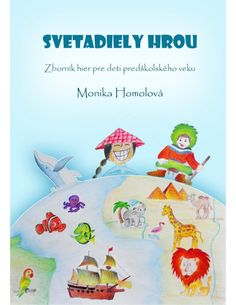 Svetadiely hrou - M. Homolová Preschool Education, Baby Education, Formation Montessori, La Formation, Crafts For Kids To Make, How To Increase Energy, Teaching, Blog, Pictures