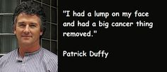 Patrick Duffy Quotes