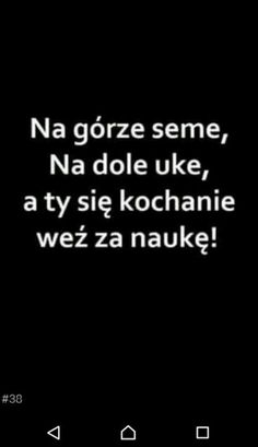 Oo, chyba wiem komu to wyślę XDDD Weekend Humor, Life Motivation, Sad Quotes, Funny Cute, True Stories, Sentences, Relationship Goals, Quotations, Texts