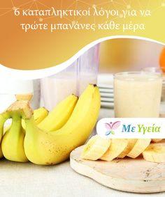 6 καταπληκτικοί λόγοι για να τρώτε μπανάνες κάθε μέρα Θέλετε να #μάθετε ποιοι είναι οι #καταπληκτικοί λόγοι για να τρώτε #μπανάνες κάθε μέρα; #ΥγιεινέςΣυνήθειες