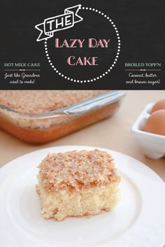 Lazy Day Cake - Fluffy and moist vanilla cake with a broiled coconut and brown sugar frosting. My family's favourite that we've been making for almost 65 years!