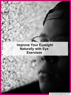 does eye exercises improve eyesight Eyesight Problems, Eye Sight Improvement, Vision Eye, Improve Eyesight, Eye Make, Easy Workouts, Improve Yourself