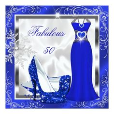 Fabulous 50 Party Royal Blue and White Silver Winter Snowflakes, Royal Blue High Heel Shoes, Dress, Gown. Birthday Party.  Silver White Floral Metal Pretty Classy Template Silver Grey Lace Elegant Classy All Occasion  Just change age. Party birthday invites Template Customize with your own details and age. Template for Sweet 16, 16th, Quinceanera 15th, 18th, 20th, 21st, 30th, 40th, 50th, 60th, 70th, 80th, 90, 100th, <b>Fabulous Women, Girls,  Zizzago created this design PLEASE NOTE all flat…