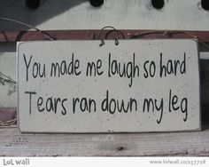 You made me laugh so hard...