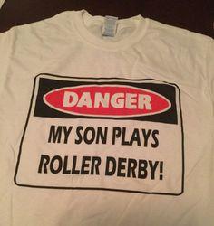 Danger My Son Plays Roller Derby tshirt
