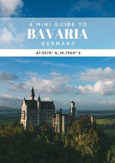 A Mini Guide to Bavaria • The Overseas Escape