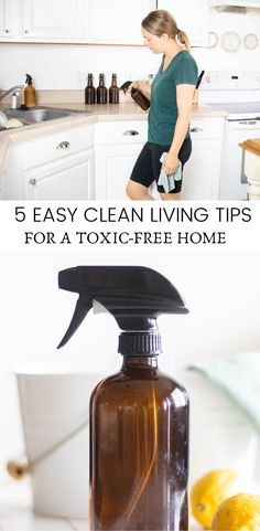 5 super easy tips for clean living to create a toxic-free home. Learn how to make easy swaps to save money and create a healthier home. #toxicfree