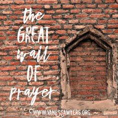 The Great Wall of Prayer