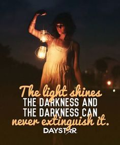 The light shines in the darkness, and the darkness can never extinguish it.  John 1:5 Biblical Inspiration, Christian Inspiration, Daily Inspiration, Daughters Of The King, Daughter Of God, John 1 5, Worship Jesus, Light Of Christ, Christian World