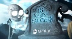 ABC Family's 17th annual 13 Nights of Halloween.