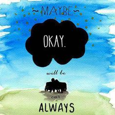 """the fault in our stars- quotes- """"okay."""""""