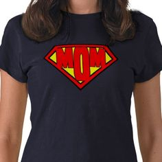Super Mom shirt great gift for Mom, get it here! :)