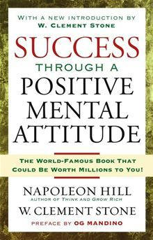 """Read """"Success Through A Positive Mental Attitude"""" by Napoleon Hill available from Rakuten Kobo. The bestselling self-help classic that has helped millions—promoting positive mental attitude as a key to personal succe. Book Club Books, Book Lists, Good Books, The Book, Books To Read, Reading Lists, Motivational Books, Inspirational Books, Positive Mental Attitude"""