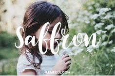 Saffron I Boho & Earthy Names for Girls I Baby Names I Namielle.com